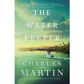 Murphy Shepherd #1: The Water Keeper (Charles Martin), Paperback