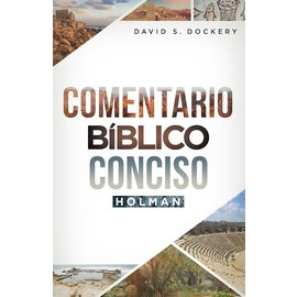 Comentario Biblico Conciso Holman (Spanish Bible Commentary) (David S. Dockery)