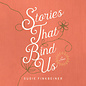 AudioBook: Stories That Bind Us (MP3)