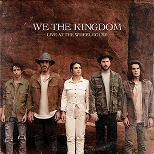 CD - Live At The Wheelhouse (We The Kingdom)