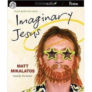 AudioBook - Imaginary Jesus (Matt Mikalatos)