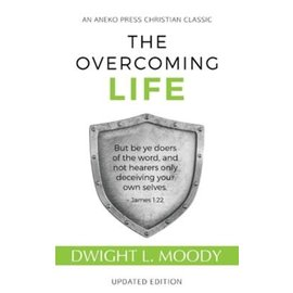 The Overcoming Life (Dwight L. Moody), Paperback