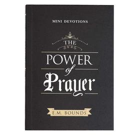 The Power of Prayer (E.M. Bounds)