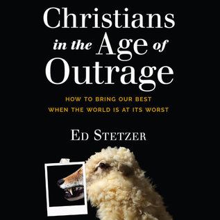 AudioBook: Christians In Age Of Outrage