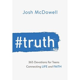 #Truth: 365 Devotions for Teens Connecting LIFE and FAITH (Josh McDowell)
