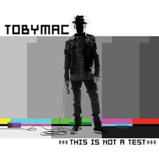 CD - This is Not a Test (TobyMac)