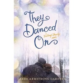 They Danced On (Carre Armstrong Gardner), Paperback