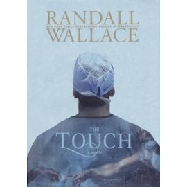 The Touch (Randall Wallace), Hardcover