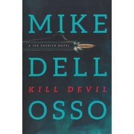 Kill Devil (Mike Dellosso), Paperback