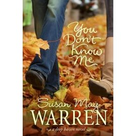 You Don't Know Me (Susan May Warren), Paperback