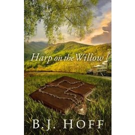 Harp on the Willow (BJ Hoff), Paperback