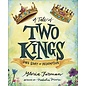 A Tale of Two Kings (Gloria Furman), Hardcover