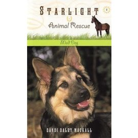 Starlight Animal Rescue Series #2: Mad Dog (Dandi Daley Mackall)