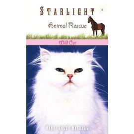 Starlight Animal Rescue Series #3: Wild Cat (Dandi Daley Mackall)