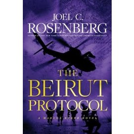 COMING MARCH 2021 The Beirut Protocol (Joel C. Rosenberg), Hardcover