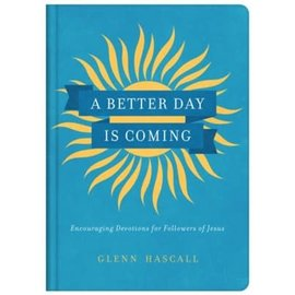 A Better Day is Coming (Glenn Hascall), Hardcover