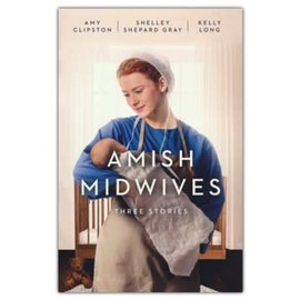 Amish Midwives (Amy Clipston, Kelly Long, Shelley Shepard Gray), Paperback