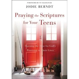 Praying the Scriptures for Your Teen