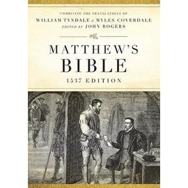 Matthew's Bible: 1537 Edition, Hardcover