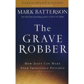 The Grave Robber: Participant's Guide (Mark Batterson), Paperback