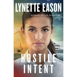 COMING AUGUST 2021 Danger Never Sleeps #4: Hostile Intent (Lynette Eason), Paperback
