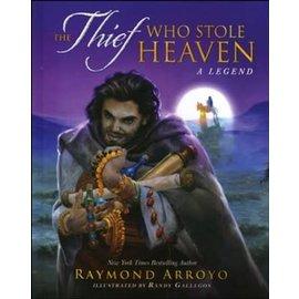 The Thief Who Stole Heaven (Raymond Arroyo), Hardcover