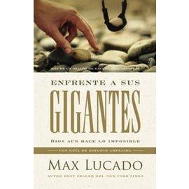 Enfrente a sus gigantes (Max Lucado), Paperback