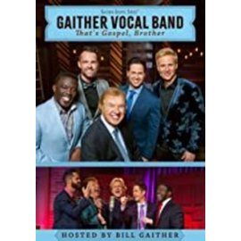 DVD - That's Gospel, Brother (Gaither Vocal Band)