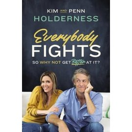 Everybody Fights (Kim and Penn Holderness), Hardcover