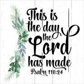 Wall Art - This is the Day the Lord has Made (10x10)