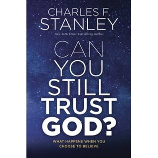 Can You Still Trust God? (Charles F. Stanley), Hardcover