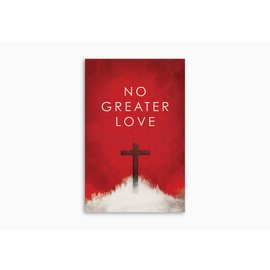 Good News Bulk Tracts: No Greater Love (Pack of 25)