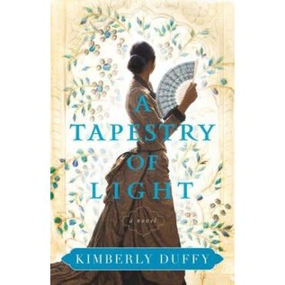 A Tapestry of Light (Kimberly Duffy), Paperback