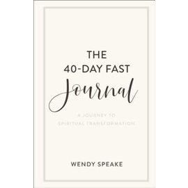 The 40-Day Fast Journal (Wendy Speake), Paperback