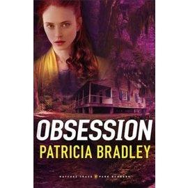 Natchez Trace Park Rangers #2: Obsession (Patricia Bradley), Paperback