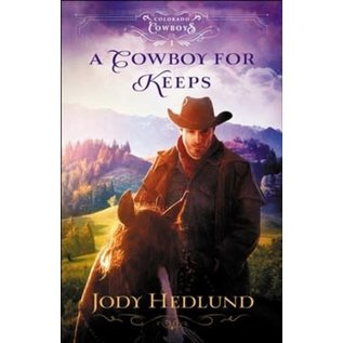 A Cowboy for Keeps (Jody Hedlund), Paperback