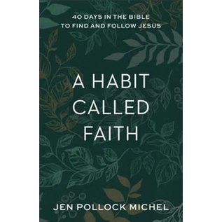 A Habit Called Faith (Jen Pollock Michel), Paperback