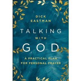 Talking with God (Dick Eastman), Hardcover