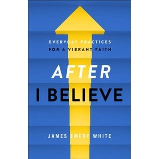 """After """"I Believe"""" (James Emery White), Paperback"""