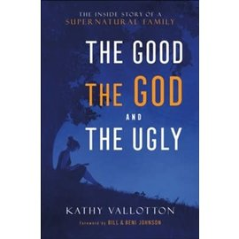The Good, the God and the Ugly (Kathy Vallotton), Hardcover