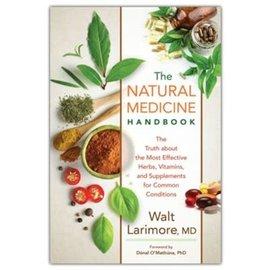 The Natural Medicine Handbook (Walt Larimore MD), Paperback