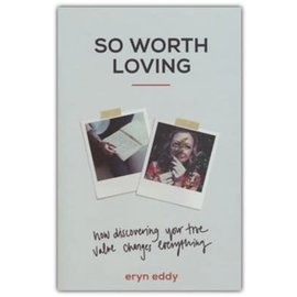 So Worth Loving (Eryn Eddy), Paperback
