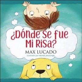 ¿Dónde se fue mi risa? (Max Lucado), Hardcover