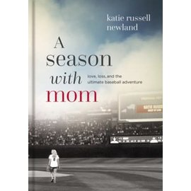A Season with Mom (Katie Russell), Hardcover