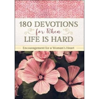 180 Devotions for When Life is Hard