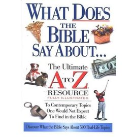What Does the Bible Say About..., Paperback