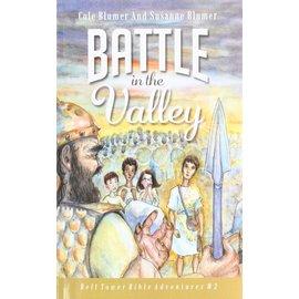 Bell Tower Bible Adventures #2: Battle in the Valley (Cole & Susanne Blumer)