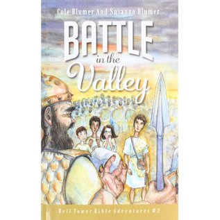 Bell Tower Bible Adventures #2: Battle in the Valley (Cole & Susanne Blumer)