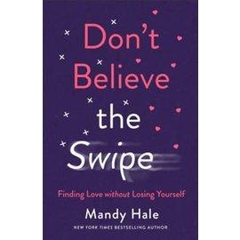 Don't Believe the Swipe (Mandy Hale), Paperback