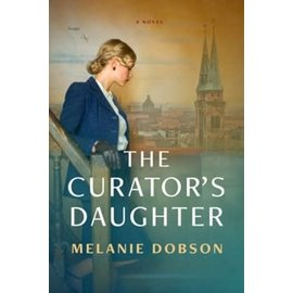 The Curator's Daughter (Melanie Dobson), Paperback